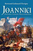Flavigny Bertrand Galimard - Joannici Historia Zakonu Maltańskiego