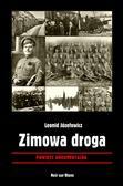 Józefowicz Leonid - Zimowa droga. Powieść dokumentalna