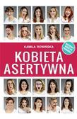 Kamila Rowińska - Kobieta Asertywna