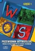 Waśkiewicz Andrzej, Merta Tomasz, Pawłowski Łukasz, Pacewicz Alicja - Przewodnik Obywatelski WOS cz.1 ZP CIVITAS