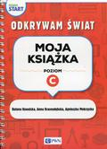 Kowalska Bożena, Krasnodębska Anna, Mokrzycka Agnieszka - Pewny start Odkrywam świat Moja książka Poziom C