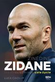 Luca Caioli - Zinedine Zidane.Sto dziesięć minut, całe życie w.2