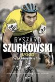 Opracowanie zbiorowe - Ryszard Szurkowski Wyścig Autobiografia