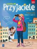 Ewa Schumacher, Irena Zarzycka, Kinga Preibisz-Wa - Szkolni przyjaciele. Podręcznik. 3/2 WSiP