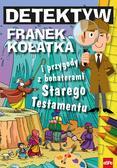 Wilk Michał - Detektyw Franek Kołatka i przygody z bohaterami Starego Testamentu