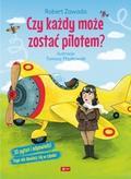 Zawada Robert - Czy każdy może zostać pilotem?