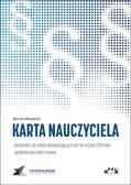 Młodecki Marek - Karta Nauczyciela. komentarz do zmian obowiązujących od 1 września 2019 roku - ujednolicony tekst ustawy