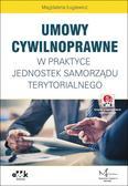 Ługiewicz Magdalena - Umowy cywilnoprawne w praktyce jednostek samorządu terytorialnego. (z suplementem elektronicznym)