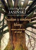 Jasiński Leszek Jerzy - Szatan z siódmej klasy znowu wkracza do akcji