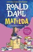 Roald Dahl - Matylda. Lektura z opracowaniem w.2019