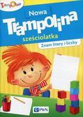 praca zbiorowa - Nowa Trampolina sześciolatka Znam litery i liczby