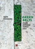 Agata Cieszewska - Green belts Zielone pierścienie wielkich miast
