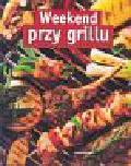 Weekend przy grillu