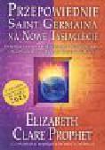 Prophet Elizabeth Clare - Przepowiednie Saint Germaina
