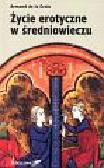 Croix Armand - Życie erotyczne w średniowieczu