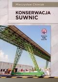 Chimiak Mieczysław - Konserwacja suwnic