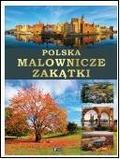 praca zbiorowa - Polska malownicze zakątki