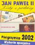 Plewako Marek - Jan Paweł II Listy z podróży