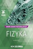 Ortyl Alfred - Fizyka Matura 2020 Zbiór zadań maturalnych