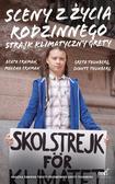 Ernman Malena, Ernman Beata, Thunberg Greta, Thunberg Svante - Sceny z życia rodzinnego. Strajk klimatyczny Grety