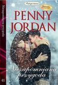 Jordan Penny - Mistrzyni romansu Tom 41 Niezapomniana przygoda