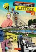 Kulik Anna, Perzyński Jacek - Sekrety Łodzi Część 3