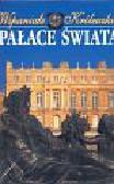 Wspaniałe Królewskie Pałace Świata