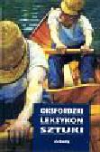 Chilvers Ian, Osborne Harold - Oksfordzki leksykon sztuki
