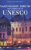Cattaneo Marco, Trifoni Jasmina - Najcenniejsze zabytki UNESCO