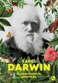 Darwin Karol - O powstawaniu gatunków