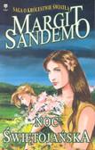 Sandemo Margit - Saga o królestwie światła Noc świętojańska