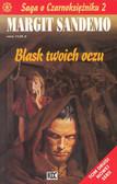 Sandemo Margit - Saga o Czarnoksiężniku 2 Blask twoich oczu
