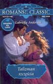 Andersen Gabriella - Romanse classic 11 Talizman szczęścia