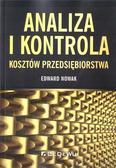Edward Nowak - Analiza i kontrola kosztów przedsiębiorstwa