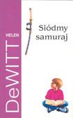 DeWitt Helen - Siódmy samuraj