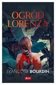 Bourdin Franoise - Ogród Lorenza