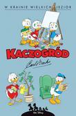 Carl Barks - Kaczogród. W krainie wielkich jezior