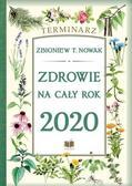 Zbigniew T. Nowak - Terminarz 2020 Zdrowie na cały rok