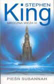 King Stephen - Mroczna wieża 6 Pieśń Susannah
