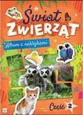 praca zbiorowa - Album z naklejkami. Świat zwierząt cz. 2