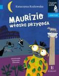 Katarzyna Kozłowska, Agnieszka Żelewska - Maurizio. Włoska przygoda. Czytam sobie z Bakcylem
