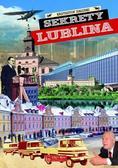 Załuski Krzysztof - Sekrety Lublina