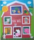 praca zbiorowa - Moja niesamowita ksiażka - Na wsi
