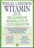 Griffith Winter H. - Wielki leksykon witamin, ziół, składników mineralnych i suplementów