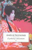 Nothomb Amelie - Z pokorą i uniżeniem