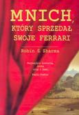 Sharma Robin S. - Mnich, który sprzedał swoje Ferrari