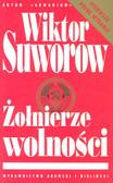 Suworow Wiktor - Żołnierze wolności