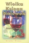 Sarwa Andrzej - Wielka Księga Nalewek