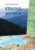 Ciepielowski Kazimierz - Kraina bez snów