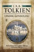 Tolkien J.R.R - Upadek Gondolinu